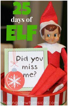 25 MORE ideas from Making Life Whimsical! www.makinglifewhimsical.com #elf #elfontheshelf #christmas