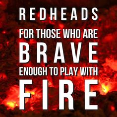 #overtone #playwithfire #hairaflame  Redheads, for those who are brave enough to play with fire!
