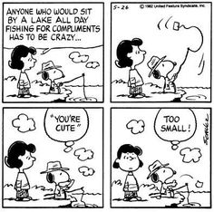 fishing for compliments Charlie Brown Quotes, Charlie Brown And Snoopy, Peanuts Cartoon, Peanuts Snoopy, Peanuts Comics, Snoopy Love, Snoopy And Woodstock, Snoopy Comics, Cute Cartoon Drawings