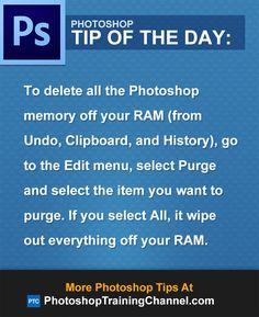 To delete all the Photoshop memory off your RAM (from Undo, Clipboard, and History), go to the Edit menu, select Purge and select the item you want to purge. If you select All, it wipe out everything off your RAM.