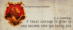 Gryffindor quote. { Three cheers for my House! Proud to be a Gryffindor. }