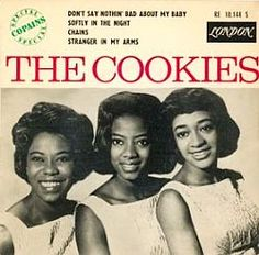 """The Cookies of Brooklyn, NY had two Top 40 hits in 1962-63, including """"Chains."""""""