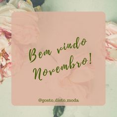 BEM VINDO NOVEMBRO - @gosto_disto_moda - #frase #frases #pensamento #pensamentos #novembro Rule Of Thumb, Shake Diet, All Fruits, Weight Loss Shakes, Smoothie Diet, Keep In Mind, Deck Of Cards, Desktop, Instagram