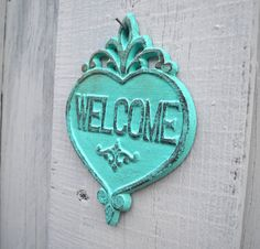 Turquoise Heart WELCOME Sign / Wall Art / by DiamondintheRust