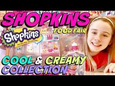 SHOPKINS Season 3 - Food Fair Cool & Creamy Collection Special Edition Unboxing and Review - YouTube