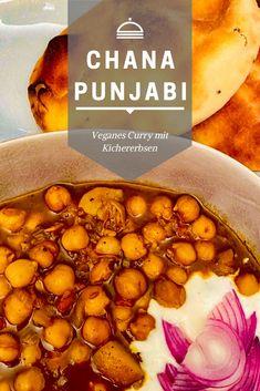 Chana Punjabi: veganes Kichererbsencurry Chana Masala, Ethnic Recipes, Foodblogger, Asia, Indian, Indian Recipes, Vegan Yogurt, Vegan Curry, Indian Dishes