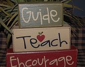 Guide TEACH Encourage End Of School Year Gift Wood Sign Shelf Blocks Primitive Country Rustic Home Decor Gift