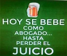 Alcohol Humor, Mexican Humor, Mexican Sayings, Frases Humor, Funny Phrases, Beer Humor, Message In A Bottle, Spanish Quotes, Funny Cute