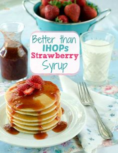 strawberry pancake Strawberry syrup recipe - Healthy and delicious, even better than what youd get at ihop! Strawberry Pancakes, Blueberry Syrup, Raspberry Syrup, Strawberry Recipes, Strawberry Breakfast, I Hop Pancake Recipe, Pancake Toppings, Deserts, Recipes