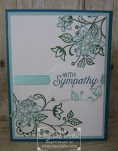 Sympathy cards are not my favorite cards to make but we do need to have a few on hand to let those we care about know that we are thinking of them in their time of need. I used the Flourishing Phr…