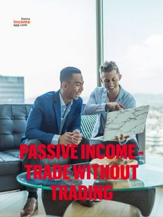 Earn passive income by trading without doing the trades yourself with eToro.
