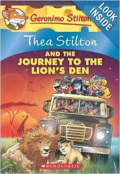 Thea Stilton and the Journey to the Lion's Den: A Geronimo Stilton Adventure: Thea Stilton: 9780545556279: Amazon.com: Books
