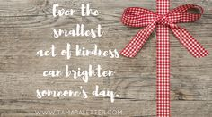 First Birthday in Heaven - Random acts of kindness in memory of my mom's special day. Read more at http://www.tamaraletter.com.