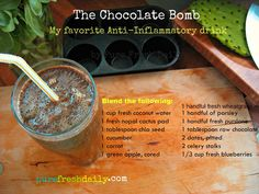 The Chocolate Bomb Smoothie - Anti-Inflammatory drink. POWERFUL!!!