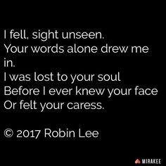 By @authorrobinlee on @mirakeeapp. #poems #poetry #quote #quotes #quoteoftheday #ttt #poetsofinstagram #poets #writer #writers #writersofinstagram #writersofmirakee #mirakee #writersnetwork #wordporn #words #love #life #lifequotes #lovequotes #stories