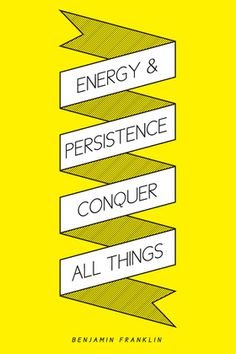 Energy & Persistence -not necessarily an absolute but it applies more often than not!