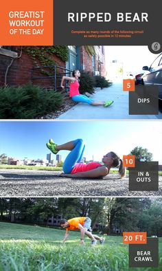 Greatist Workout of the Day: Thursday, January 22nd: Ripped Bear: 12 minutes of 5 dips, 10 in-and-outs, 20ft bear crawl