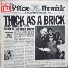 Jethro Tull - Thick As A Brick  Chrysalis CHR 1003 - Enregistré en décembre 1971 - Sortie le 10 mars 1972  Note: 6/10