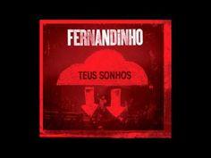 Caia Fogo - Fernandinho (Faixa 07)