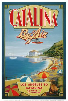 Catalina by Air Prints by Kerne Erickson at AllPosters.com