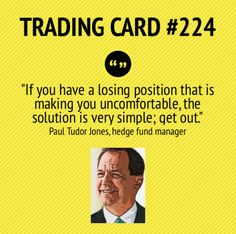 Trading Card #224 A Losing Position by Paul Tudor Jones