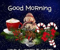 Good Morning Have A Merry Tuesday