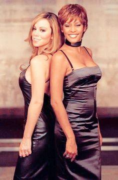 Whitney Houston & Mariah Carey.