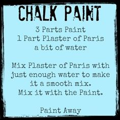 "Chalk Paint recipe- mixed up a very small amount of this in black today, it was easy to put the ""distressed"" look in while still wet, We'll see how it dries, brush marks just disappeared. So far, I'm impressed."