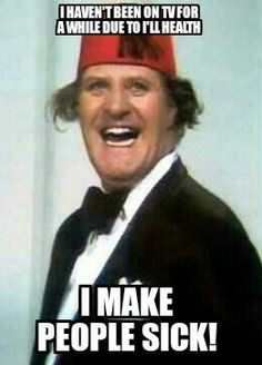 Tommy Cooper Quote Tommy Cooper, Athletes, Bones, Sick, Comedy, Quote, Baseball Cards, Celebrities, Funny