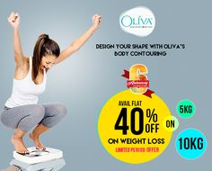 Avail Flat 40% Off on Weight loss Treatment . Limited Period Offer    https://olivaclinic.com/bodycontouring/