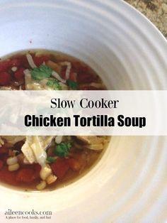Delicious Crockpot Recipes, Slow Cooker Recipes, Fast And Slow, Chicken Tortilla Soup, Crock Pot Soup, Chicken Flavors, Slow Cooker Chicken, Freezer Meals, Favorite Recipes