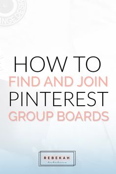 Looking for awesome group boards to join on Pinterest? Check out these 5 different ways you can find new boards and some pointers on how to join them. Click through to start learning more about how you can find some sweet group boards!