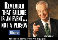 This quote from Zig puts failure in its proper perspective! Famous Motivational Quotes, Inspirational Posters, Quotable Quotes, Zig Ziglar Quotes, Success And Failure, School Motivation, Uplifting Quotes, Daily Affirmations, Quote Posters