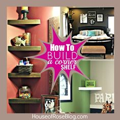 how to build a corner shelf in 7 minutes. My hubby can build me these for the bedroom corner on my side of the bed where there isn't room for another nightstand.