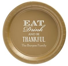 Eat Drink Be Thankful Paper Plates