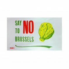 Hasil gambar untuk say no to brussels