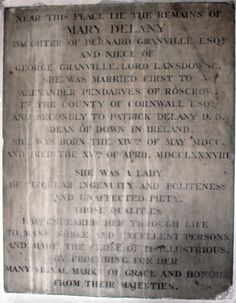 Memorial tablet in St. James's Church, Piccadilly, London, to Mary Delany, daughter of Bernard Granville Esq. and 2ndly married to Patrick Delany, D.D., Dean of Down.