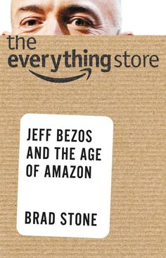 "Joel just grabbed ""The Everything Store: Jeff Bezos and the Age of Amazon"" - Kindle edition by Brad Stone"