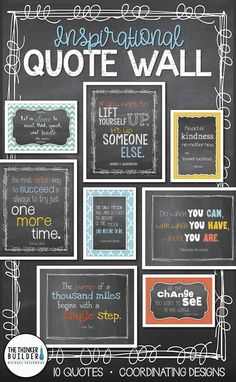 Create a stylish quote wall with a Trendy Chalkboard theme Choose from several coordinated versions of 10 favorite inspirational quotes Arrangement ideas included Diy Classroom Decorations, School Decorations, Classroom Wall Decor, Classroom Walls, Class Decoration, Wall Decorations, Playroom, Classroom Ideas, Classroom Design