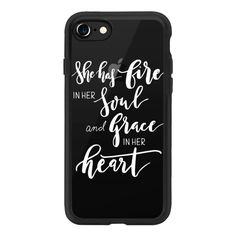 She has fire in her soul and grace in her heart - iPhone 7 Case And... (€33) ❤ liked on Polyvore featuring accessories, tech accessories, phone cases, phone, cases, iphone cases, apple iphone case, clear iphone case and iphone cover case