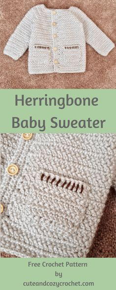 Herringbone Baby Sweater | Free Crochet Pattern | Baby Sweater | Double Crochet | Herringbone Double Crochet | Baby Pockets | Wooden Buttons | Baby Shower | Baby Gift | Crochet