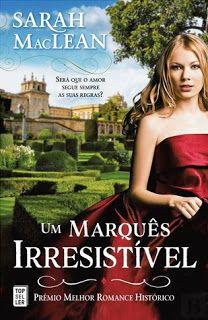 """Sinfonia dos Livros: [Opinião] """"Um Marquês Irresistível"""" de Sarah MacLe..."""