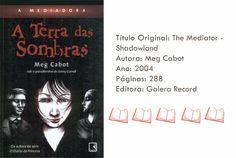 Livro - A Mediadora: A Terra das Sombras