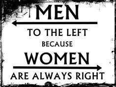 "Restroom Sign Wise Witty Women Ladies Powder Room Lounge Poster Wall Art 8x11"" - Men to the left Cuz Women Are Always Right Free USA Ship"