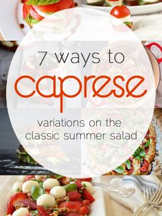 7 Variations on the Classic Caprese Salad