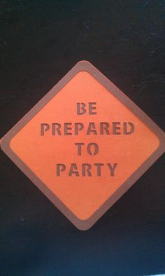 Signage for party