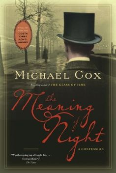 The Meaning of Night by Michael Cox, http://www.amazon.ca/dp/B004YWK01E/ref=cm_sw_r_pi_dp_ZLv8sb05RQBCF