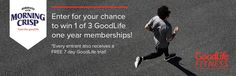 Enter for you chance to WIN a GoodLife Fitness membership!