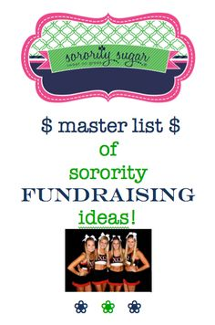 Launching a new fundraiser is a fabulous idea for keeping your membership interested, attracting other greeks on campus, increasing participation and energizing everyone connected to your philanthropy! Brainstorm some new ideas with this list of greek fundraisers from A to Z!  <3 BLOG LINK: http://sororitysugar.tumblr.com/post/93151495194/master-list-of-sorority-fundraising-ideas#notes