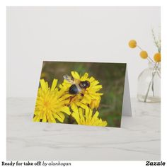 Shop Ready for take off! card created by alanhogan. Planet Design, Seasonal Image, Insect Wings, Custom Greeting Cards, Zazzle Invitations, Yellow Flowers, Thoughtful Gifts, Nature Photography, Animals Planet